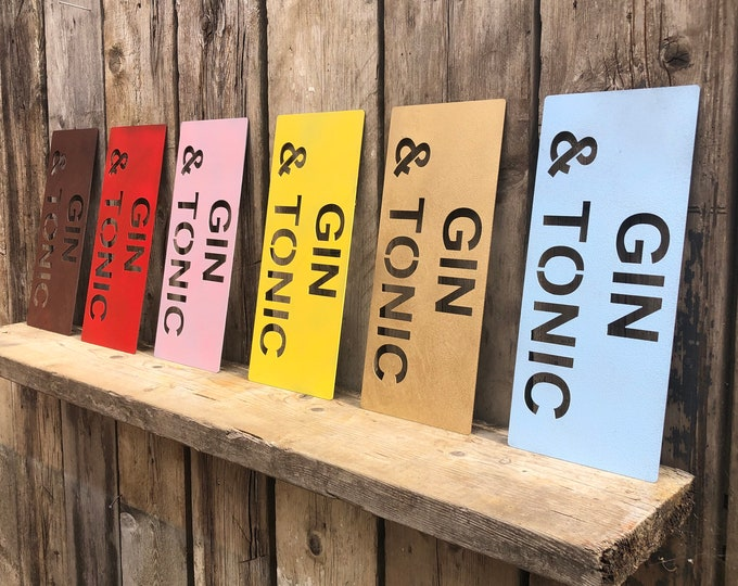 RUSTIC colourful GIN & TONIC Word Sign Metal Cocktails drinks boho shabby chic