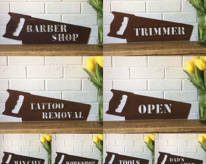 Rusty metal word saw plaques Dads shed mancave open shop sign tattoo barbershop signage tools fathers gift trimmer