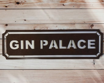 Rusty metal GIN PALACE Sign , Rustic home decor ,  Cocktail accessories ,  Drinks sign , bbq area sign , garden bar sign , home bar sign ,