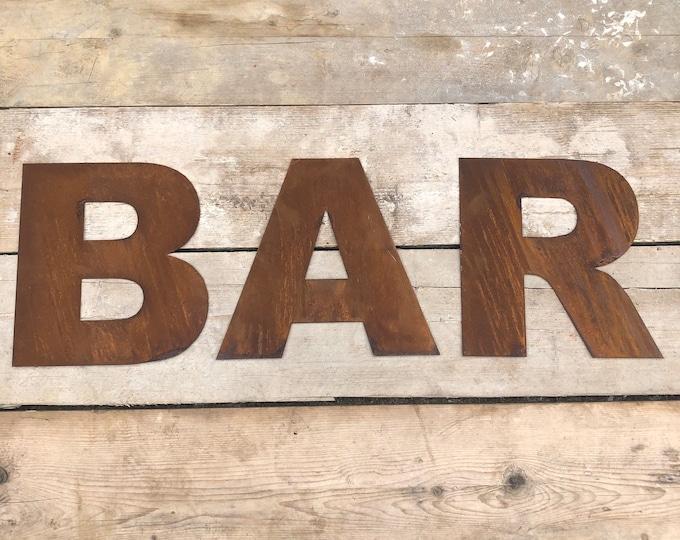 GARDEN BAR SIGN , Rusty metal letters , home garden bar sign , rustic lettering, rusted metal lettering , ManCave , garden pub