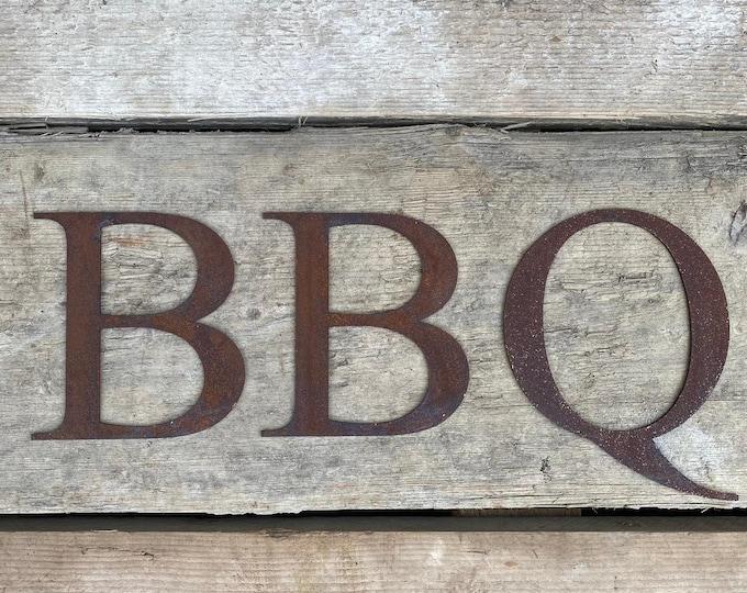 GARDEN BBQ SIGN , Rusty metal  Classic font letters , home bar sign , garden sign ,rusted metal lettering , bar sign , bbq area sign