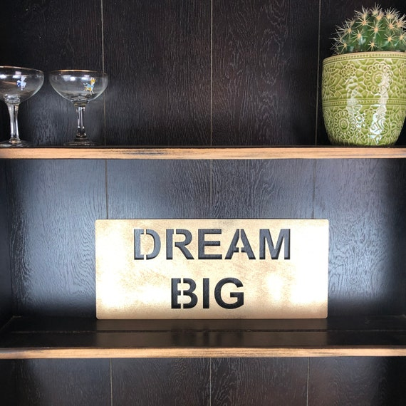 Gold DREAM BIG Plaque Word Sign Metal Home Rustic Bar Rum Gin Love Live Believe Happy