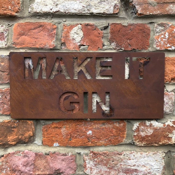 Rusted MAKE IT GIN Plaque Word Sign Metal Shop Home Rustic Pub Cafe Bar Cocktails Drinks