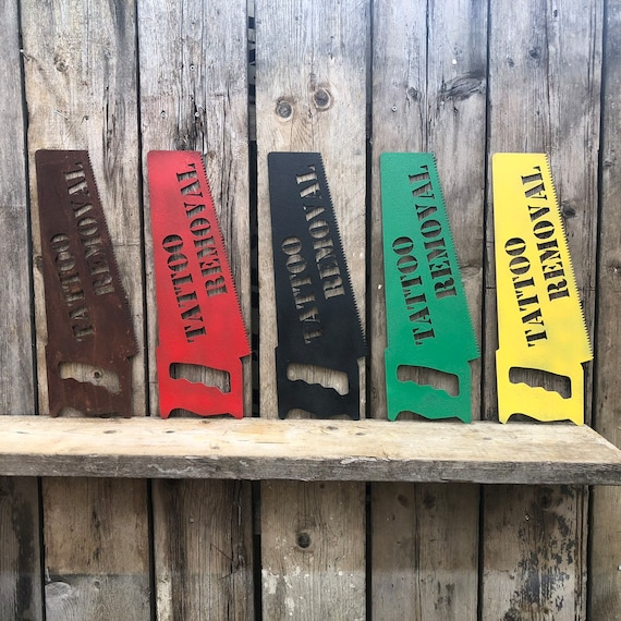Rustic colourful TATTOO REMOVAL SAW Sign Metal Mancave Barber shop artist
