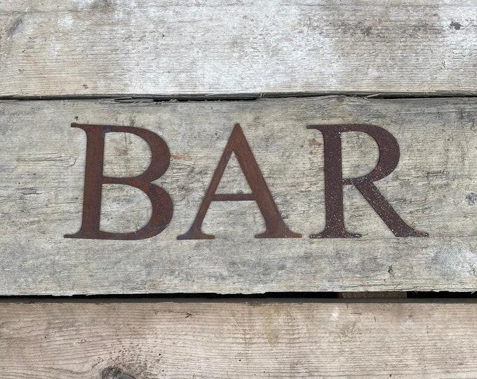 GARDEN BAR SIGN , Classic font Rusty metal letters , home garden bar sign , rustic lettering, rusted metal lettering , garden pub