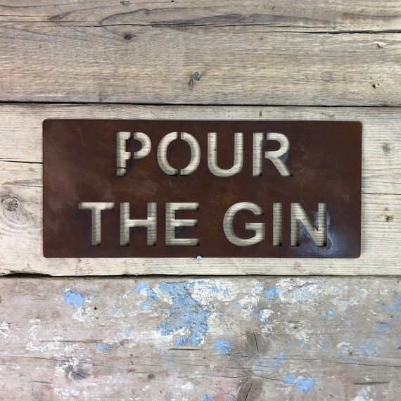 Rusted POUR THE GIN Plaque Word Sign Metal Shop Home Rustic Pub Cafe Bar Cocktails Drinks