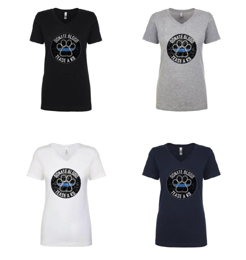 dceacd285 Women's V-Neck K9 Thin Blue Line Tease a K9 Design T-Shirt | Etsy