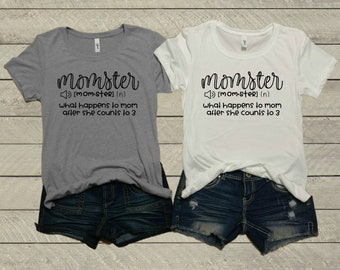 8f5a2683638 Momster: Whats Happens To Mom After Counting To 3Ladies T-Shirt | Women's  Shirt | Mom Shirt | Wife Tee | Graphic Tee | Mom Life | Comfy