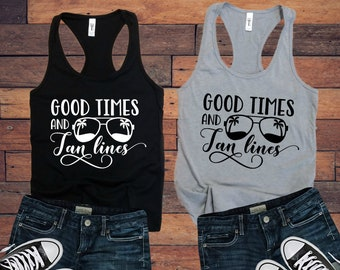8601cce193abf Good Times and Tan Lines Ladies Tank Top | Women's | Mom Life | Wife Tee |  Vacation | Summer | Workout | Beach | Soft & Comfy | Graphic Tee