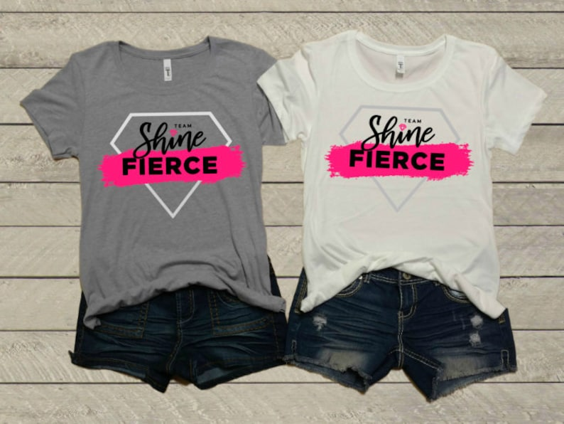 Reserved For Team Shine Fierce Team Shine Fierce Ladies T-Shirt Different Colors Available