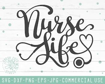 Nurse Life Svg Etsy