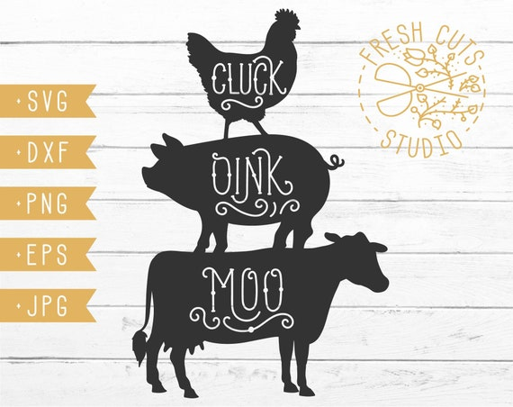 Cluck Oink Moo Svg Silhouette Design Instant Download