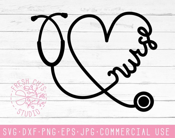 Nurse Stethoscope Svg Cute Nurse Cut Files Dxf Heart Etsy