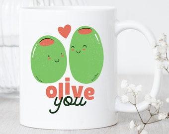Olive You / Mug / Olive Mug / Olive Gift / Olive Coffee Mug / Cute Olive Gift / Olive Lover Mug / Cute Olive Mug / Gift For Olive Lover