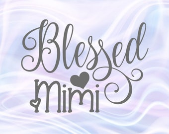 Download Blessed mimi svg | Etsy