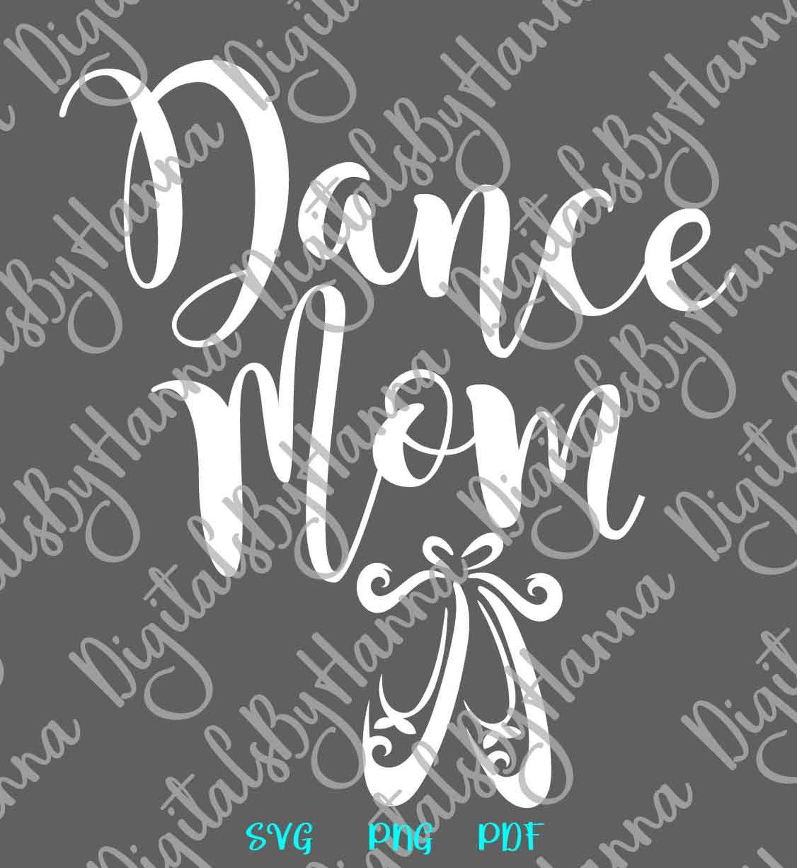 dance svg files for cricut ballet mama svg mom life slipper dancer proud family sign pointe shoe ballerina recital word silhouet