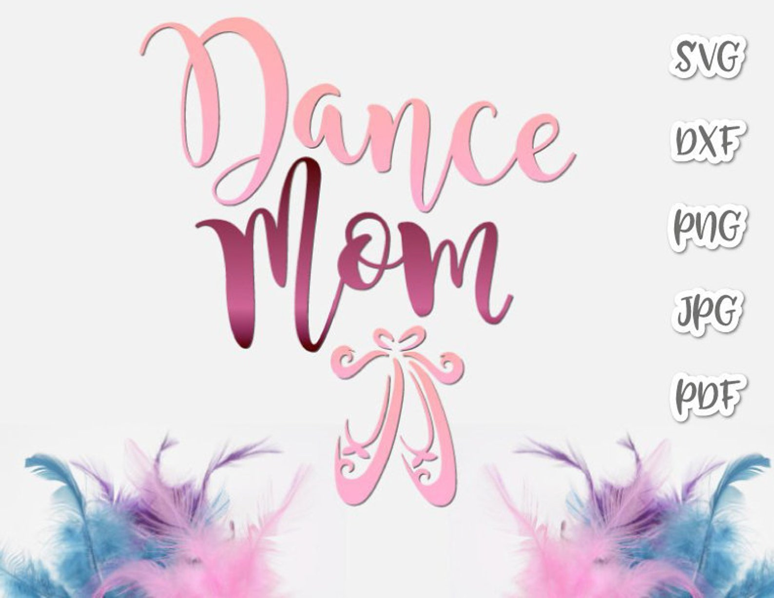 dance svg files for cricut ballet mama svg mom life slipper dancer proud family sign pointe shoe ballerina recital word print si