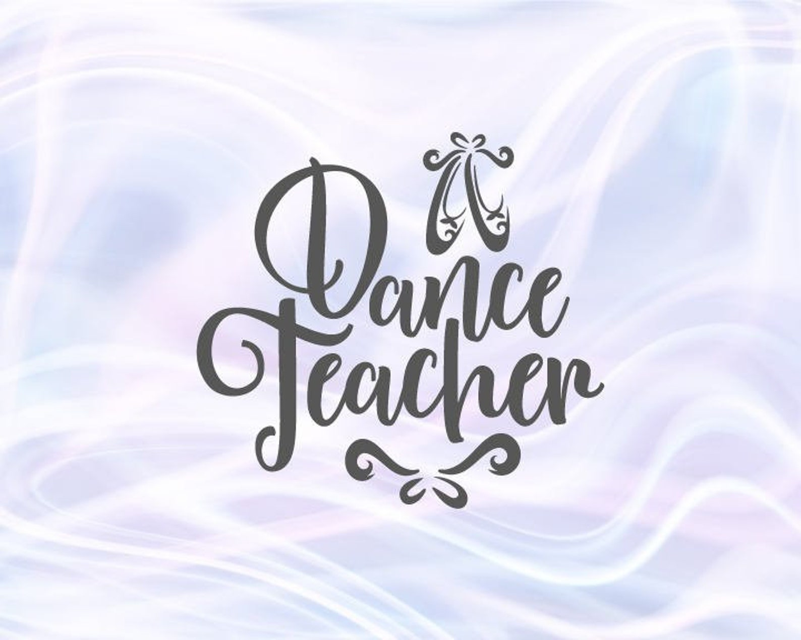 dance svg files for cricut dance teacher svg ballet slippers dancer sign pointe shoe flat ballerina word recital outfit silhouet