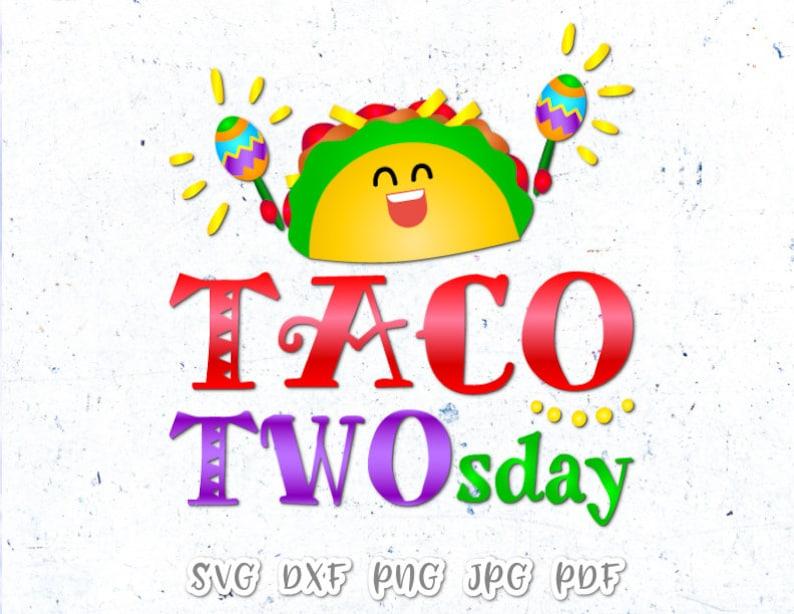 Taco Svg Dateien Für Cricut Spruch Taco Twosday 2 Geburtstag Etsy