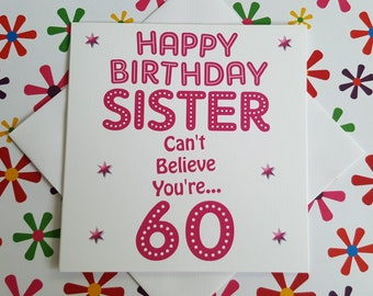 Happy 60th Birthday Sister