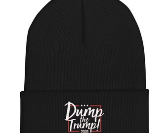 Dump The Trump! Cuffed Beanie 1498f6b983a