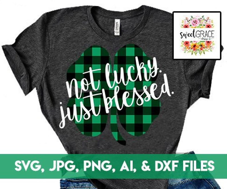 128510b66 St patricks day svg files Not lucky just blessed svg st | Etsy