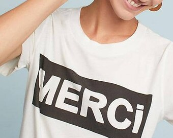 1414ba989 Merci T-shirt, Women's White Shirt, Printed Tee, Fashion Top, Casual, Graphic  T-shirt, Graphic Text, Text Tee, Millennial, Hipster, French