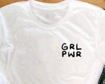 f9748a53 Grl Pwr, Women's Shirt, Printed Tee, Fashion Top, Casual, Graphic T-shirt,  Graphic Text, Text Tee, Millennial, Hipster, Girl Power Shirt