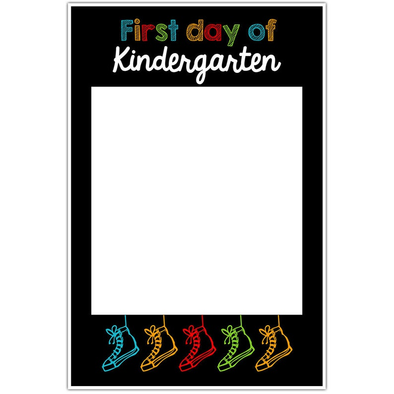 First Day Of School Shoe Selfie Frame Social Media Photo Booth Prop Poster