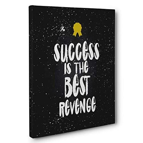 Success Is The Best Revenge Motivational Wall Art