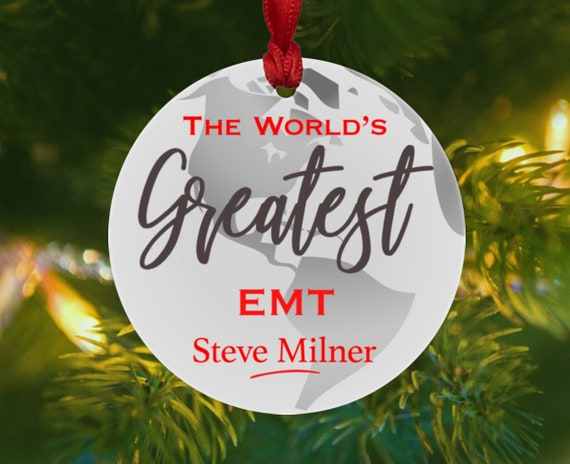 image 0 - EMT Christmas Ornament Personalized Worlds Greatest Ornament Etsy