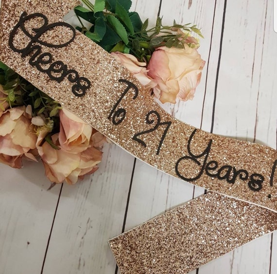 Birthday sash - cheers to 21 years - sparkle glitter birthday queen sash -  milestone ribbon - birthday ribbon