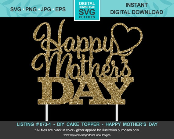 Free What's great is that you can make this cake topper in ten minutes or less! Happy Mother S Day Svg Cake Topper Mother S Day Svg Etsy SVG, PNG, EPS, DXF File