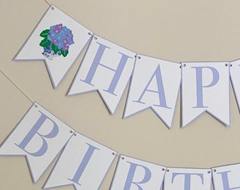 Hydrangea Happy Birthday Banner - Fabulous Florals, Botanical Party, Little Flower, Chinoiserie Chic