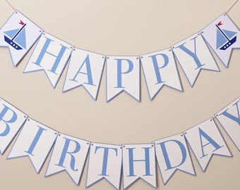 Sailboat Happy Birthday Banner - Nautical Birthday Party Banner, Boy Birthday Party Decor, First Birthday, Sailing