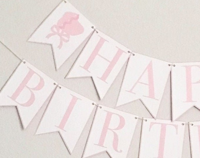 Happy Birthday Bonnet Banner - Pink Birthday Party Banner, Bonnet Bash, Southern Belle, Tickled Pink, First Birthday