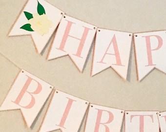 Magnolia Birthday Banner - Happy Birthday, Pink Birthday Party Banner, Bonnet Bash, Southern Belle First Birthday