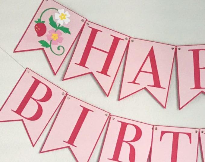 Strawberry Blossom Birthday Banner - Berry Bash, Happy Birthday Party Banner, Berry First Birthday, Strawberry Girl Birthday