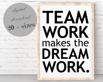 Image of: Wall Team Work Makes The Dream Work Quote Teamwork Quote Printable Business Quotes Inspirational Quote For Office Motivational Quotes Etsy Work Quote Etsy