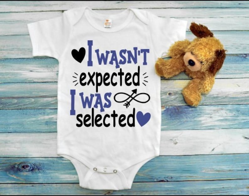 Adoption bodysuit I wasn/'t expected I was selected