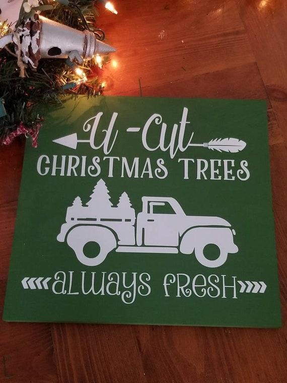 U Cut Christmas Trees.U Cut Christmas Trees Sign