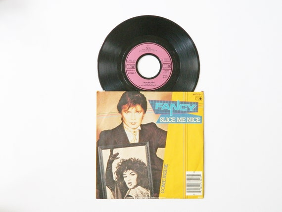 Fancy vinyl 1984/slice me nice 45 rpm/record/records