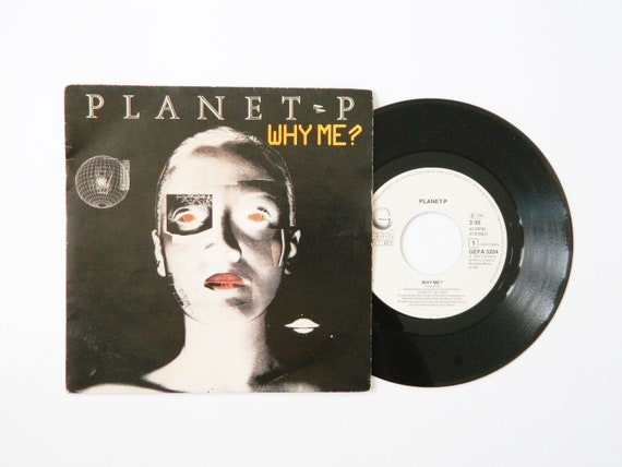 Planet P Vinyl 1983/why me? 45 Rpm/vinyl Record