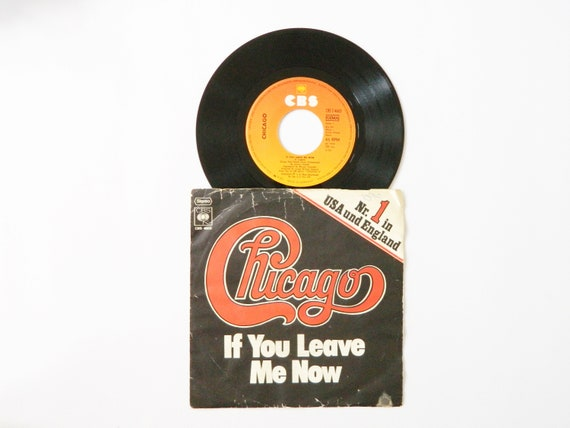 Chicago record/vinyl Music/records/chicago If you leave me now/Chaicago vinyl 1976