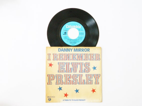 Danny Mirror Vinyl 1977/i remember Elvis Presley 45 rpm/vinyl record