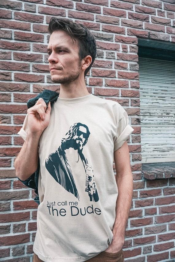 Shirt The Dude/vintage men shirt dude just call me/shirt printed/shirt men's dude