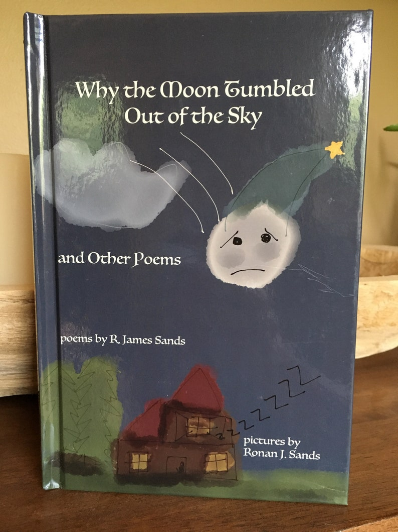 Why the Moon Tumbled Out of the Sky and Other Poems Hardcover image 0
