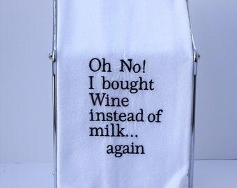 Flour Sac Towel with Saying