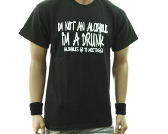 99da4e80 Funny Drinking Graphic T-Shirt I'm Not Alcoholic I'm a Drunk Fashion Casual  Printed Drink Humor Tee Short Sleeve