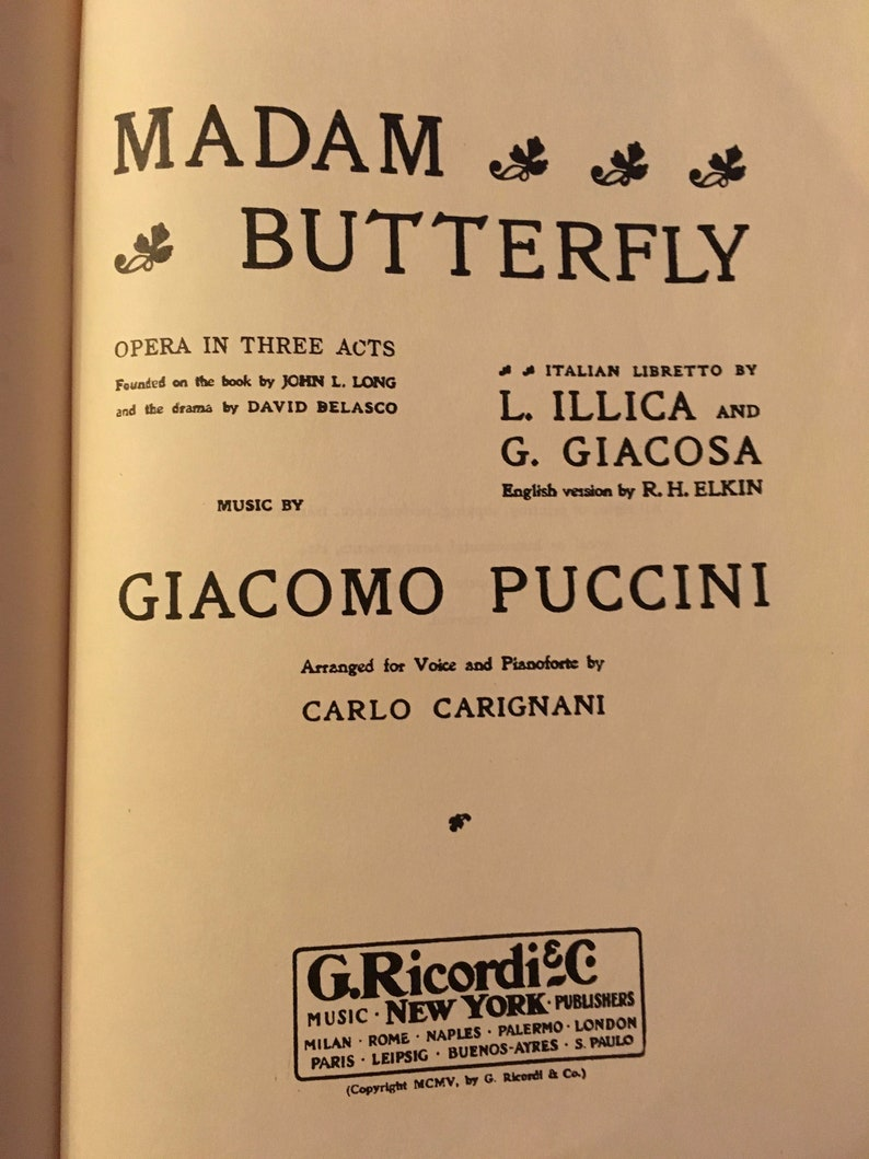 1907 Madame Butterfly, Opera in 3 Acts, Music Composed by Giacomo Puccini,  Voice and Piano Score, Published by G  Ricordi & Co  Paperback